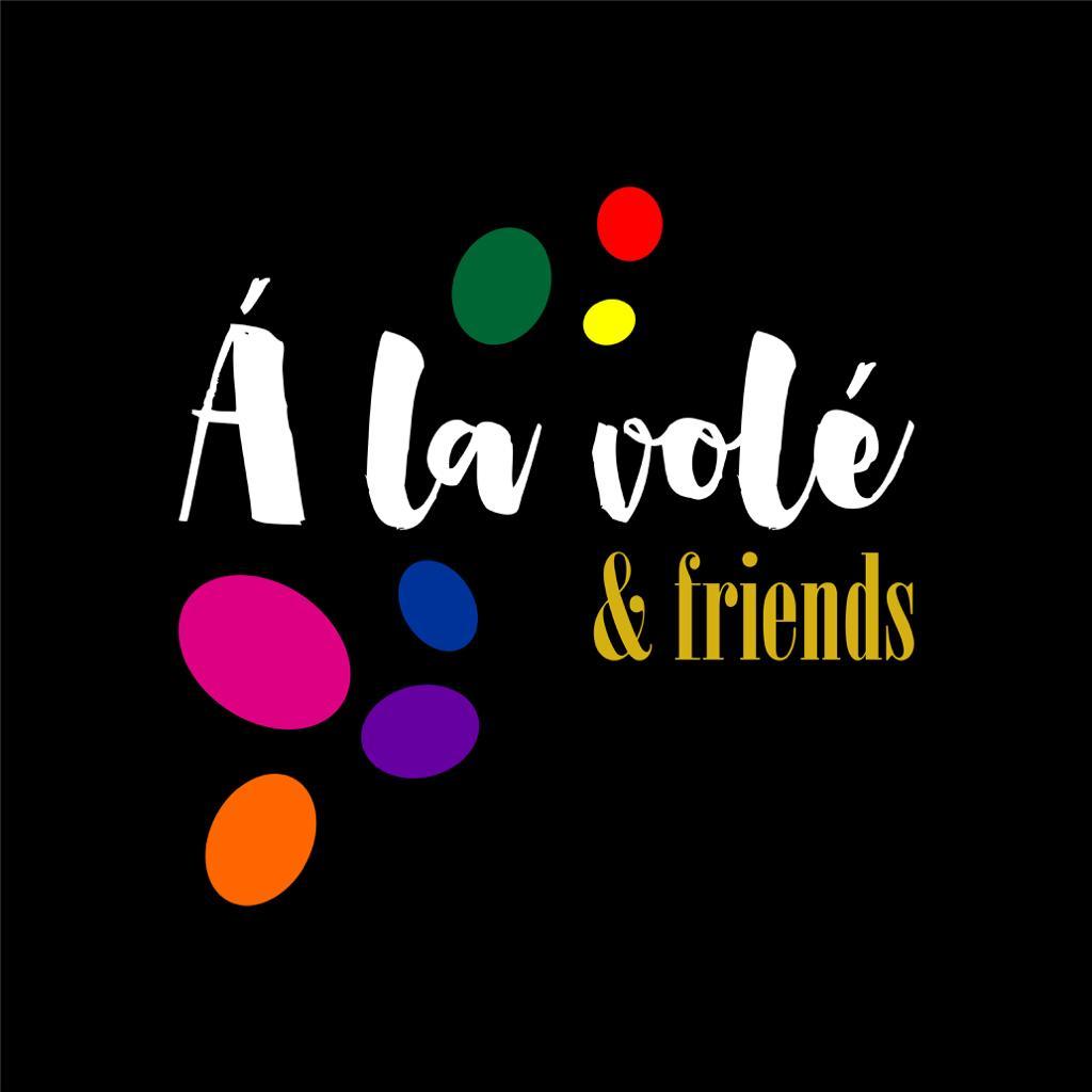 A la Vole & Friends