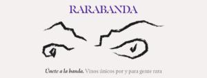 Rarabanda, la banda de locos del vino se ha hecho realidad